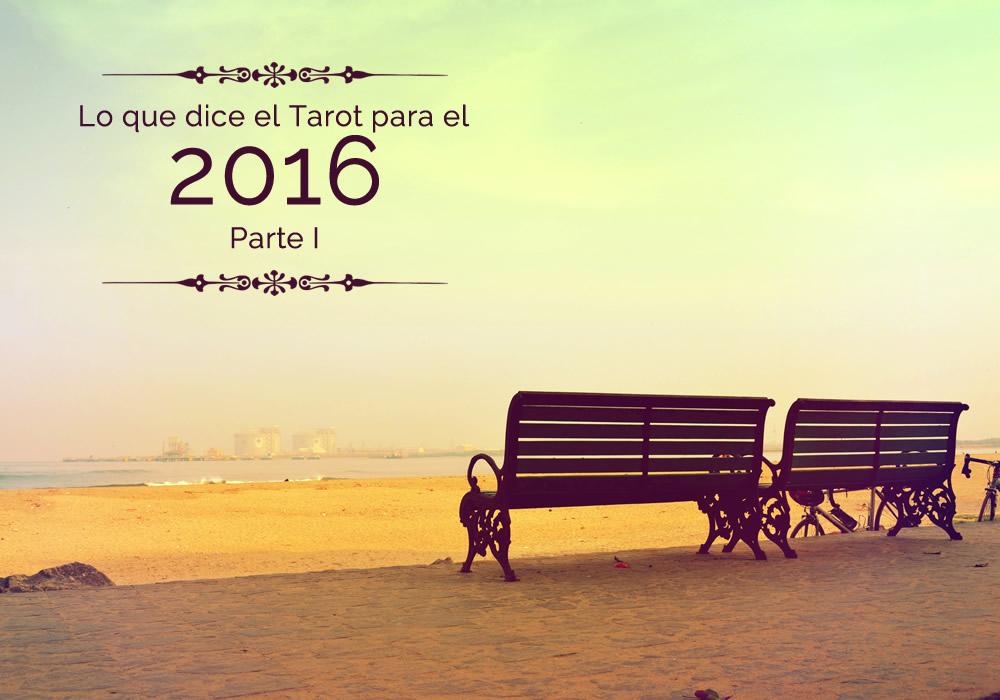 Lo que dice el Tarot para el 2016 – Parte I