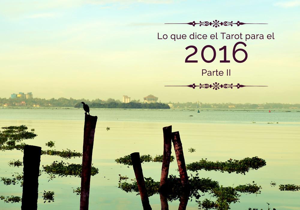 Lo que dice el Tarot para el 2016 – Parte II