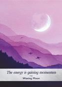 Moonology Waxing Moon